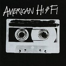 American Hi-Fi - Separation Anxiety