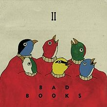 Bad Books - Baby Shoes